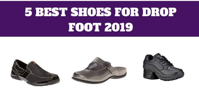 Best shoes for droop foot